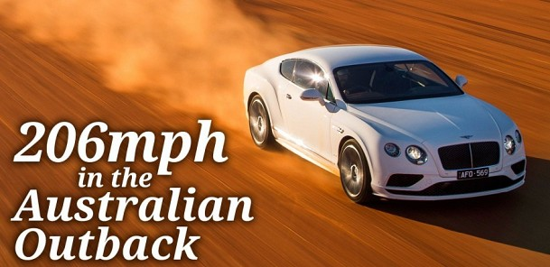 Bentley Continental GT Speed Hits 206 in the Australian Outback